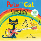Pete the Cat Storybook Favorites: Includes 7 Stories Plus Stickers! Cover Image