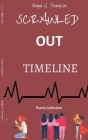 Scrawled Out Timeline: Poetry Collection Cover Image