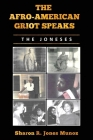 The Afro-American Griot Speaks: The Joneses Cover Image