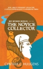 Boy Between Worlds Book Two: The Novice Collector Cover Image