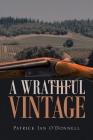 A Wrathful Vintage: A Phil & Paula Oxnard Mystery Cover Image