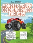 Monster Truck Coloring Pages for Kids: Awesome Monster Coloring Book for Kids who love cars, trains, tractors, trucks coloring book for kids Cover Image