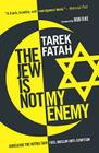 The Jew is Not My Enemy: Unveiling the Myths that Fuel Muslim Anti-Semitism Cover Image
