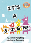 It's a Sign! (Elephant & Piggie Like Reading!) Cover Image