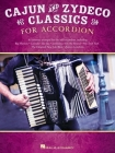 Cajun & Zydeco Classics for Accordion - Songbook with Accordion Solo Arrangements and Lyrics Cover Image