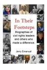 In Their Footsteps: Biographies of civil rights leaders and others who made a difference Cover Image
