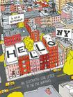 Hello, NY: An Illustrated Love Letter to the Five Boroughs Cover Image