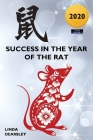 Success in the Year of the Rat: Chinese Horoscope 2020 Edition Cover Image