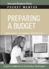 Preparing a Budget: Expert Solutions to Everyday Challenges (Pocket Mentor) Cover Image