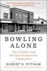 Bowling Alone: Revised and Updated: The Collapse and Revival of American Community Cover Image