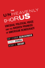 The Unheavenly Chorus: Unequal Political Voice and the Broken Promise of American Democracy Cover Image