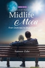 Midlife Moon: From Darkness to Bright Light Cover Image