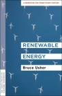 Renewable Energy: A Primer for the Twenty-First Century Cover Image