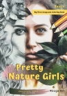 Pretty Nature Girls Grayscale Coloring Book 1: My First Grayscale Coloring Book for Girls & Adults (Grayscale Girls Collection) Cover Image