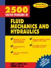 2,500 Solved Problems in Fluid Mechanics and Hydraulics Cover Image