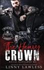 The Heavy Crown: Washington, DC Chapter (Royal Bastards MC Book 1) Cover Image