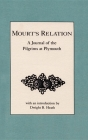 Mourt's Relation: A Journal of the Pilgrims at Plymouth Cover Image