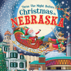 'twas the Night Before Christmas in Nebraska Cover Image