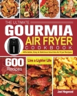 The Ultimate Gourmia Air Fryer Cookbook Cover Image