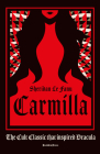 Carmilla, Deluxe Edition: The cult classic that inspired Dracula Cover Image