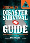 Disaster Survival Guide (Outdoor Life): Top Disaster Survival Skills Cover Image
