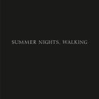 Robert Adams: Summer Nights, Walking Cover Image