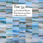 The 54: 54 Falmouth Beach Paintings in 54 Days Cover Image