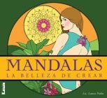 Mandalas - la belleza de crear: La belleza de crear Cover Image