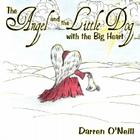 The Angel and the Little Dog with the Big Heart Cover Image