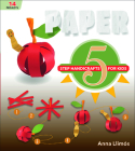 Paper: 5-Step Handicrafts for Kids Cover Image