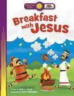 Breakfast with Jesus (Happy Day Books: Bible Stories) Cover Image