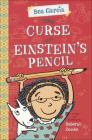 Curse of Einstein's Pencil (Bea Garcia) Cover Image