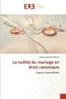 La nullité du mariage en droit canonique Cover Image