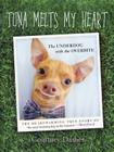 Tuna Melts My Heart: The Underdog with the Overbite Cover Image