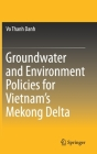 Groundwater and Environment Policies for Vietnam's Mekong Delta Cover Image