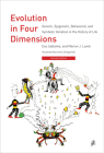 Evolution in Four Dimensions, Revised Edition: Genetic, Epigenetic, Behavioral, and Symbolic Variation in the History of Life (Life and Mind: Philosophical Issues in Biology and Psycholog) Cover Image