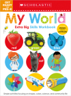 My World Get Ready for Pre-K Workbook: Scholastic Early Learners (Extra Big Skills Workbook) Cover Image
