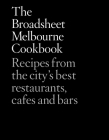 The Broadsheet Melbourne Cookbook Cover Image