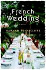 A French Wedding: A Novel Cover Image