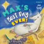 Max's Best Day Ever! Cover Image