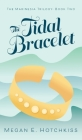 The Tidal Bracelet: The Marinesia Trilogy: Book Two Cover Image