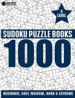 1000 SUDOKU Puzzles 5 level: 200 Very Easy,200 Easy, 200 Medium, 200 Hard, 200 Extreme Level Sudoku Puzzle Book for Adults Cover Image