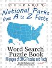 Circle It, National Parks from A to Z Facts, Word Search, Puzzle Book Cover Image