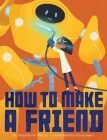 How to Make a Friend Cover Image