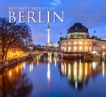 Best-Kept Secrets of Berlin (Best Kept Secrets) Cover Image