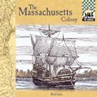 Massachusetts Colony (Colonies) Cover Image
