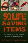 50 Life Saving Items: Life Saving Items for Seniors, Men, Women, and Students Cover Image