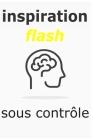 inspiration flash sous contrôle: Note de tous vos inspirations et idées du moment carnet ligné 6×9 po Cover Image