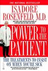 Power to the Patient: The Treatments to Insist on When You're Sick Cover Image