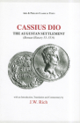 Cassius Dio: The Augustan Settlement: (Roman History 53- 55.9) (Aris and Phillips Classical Texts) Cover Image